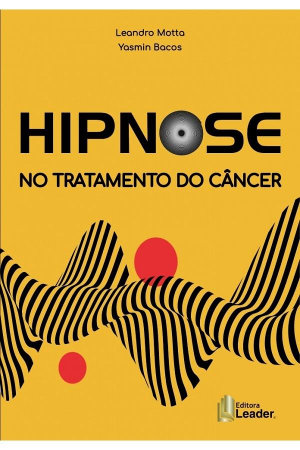Hipnose no Tratamento do Câncer