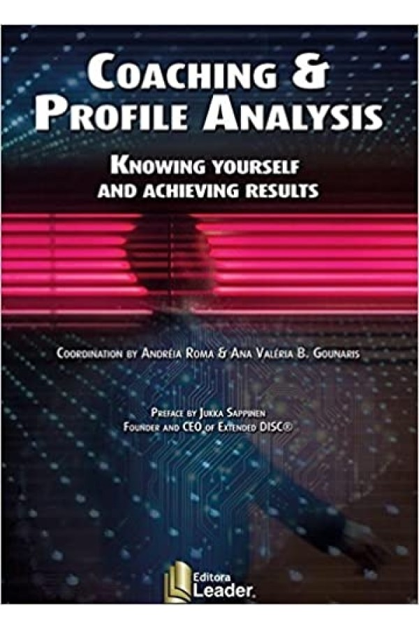 Coaching And Profile Analysis: Knowing Yourself And Achieving Results
