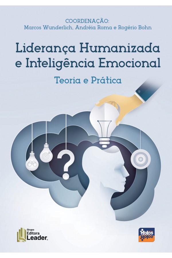 Livro Liderança Humanizada e Inteligência Emocional (Português)
