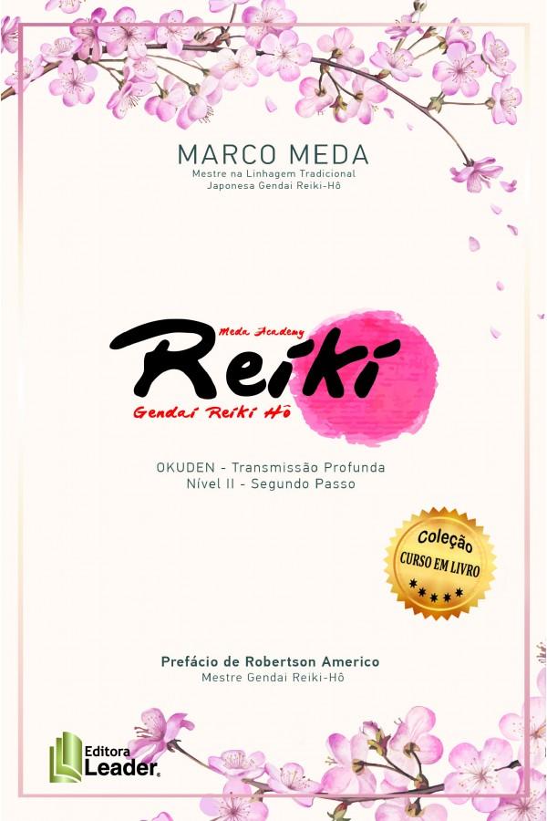 Reiki - Okuden - Nível II - Transmissão Profunda - Segundo Passo (Português)