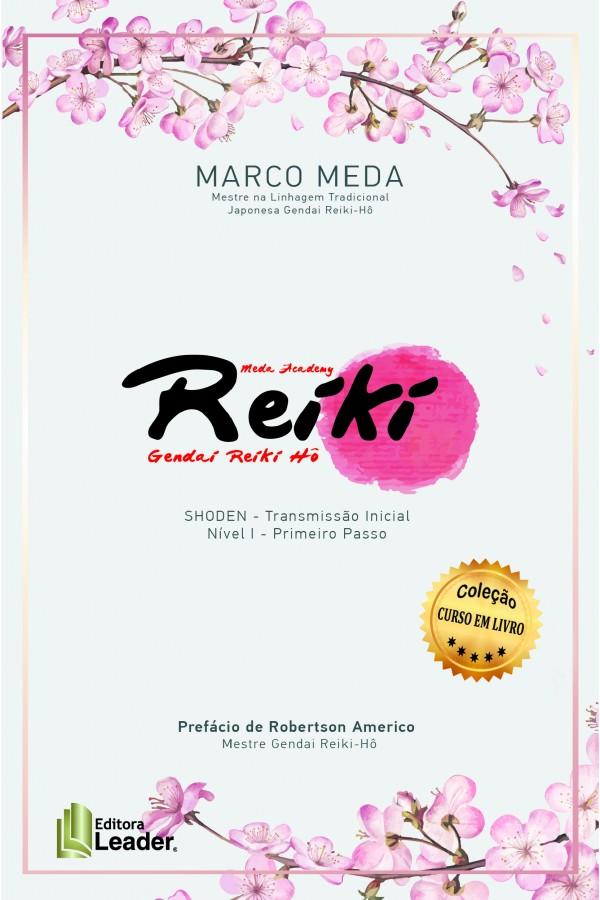 Reiki - Shoden - NívelI - Transmissão Inicial - Primeiro Passo (Português)