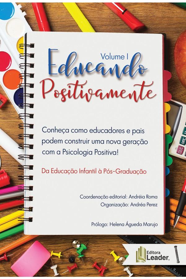Livro Educando Positivamente Volume I