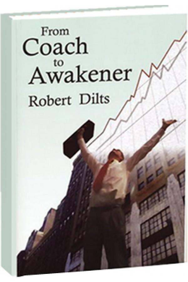 De Coach a Awakener - Livro Robert Dilts - Em Português