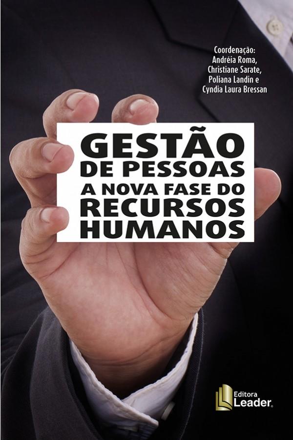 Gestão de Pessoas a Nova Fase do Recursos Humanos
