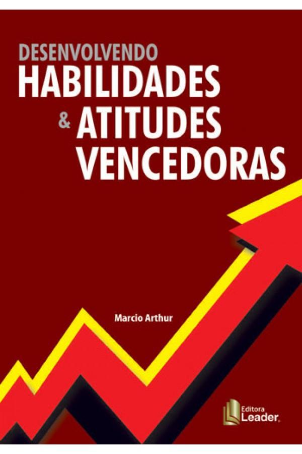 Desenvolvendo Habilidades & Atitudes Vencedoras