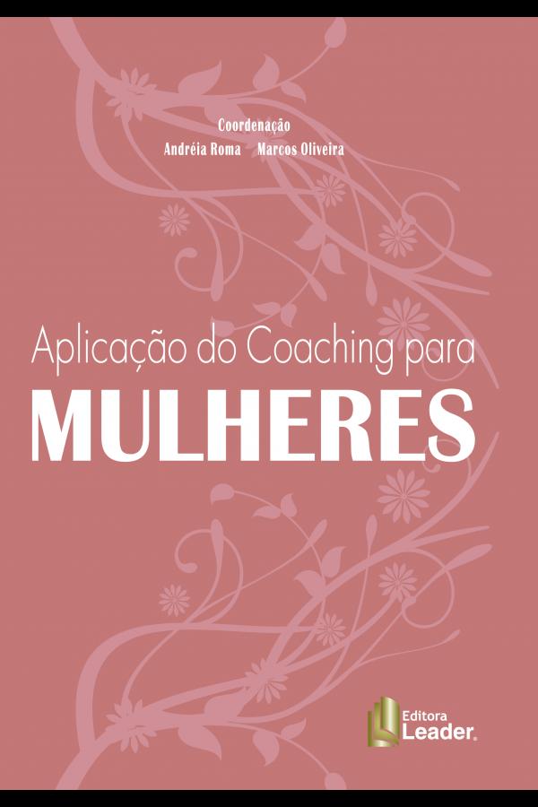 Livro Aplicação do Coaching para Mulheres