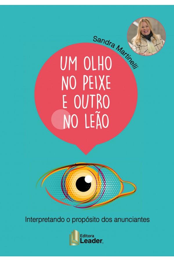 Livro Um Olho Peixe e Outro no Leão (Português)