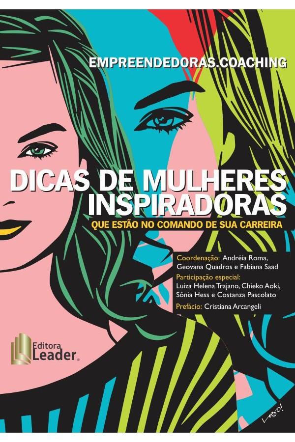 Empreendedoras.Coaching - Dicas de Mulheres Inspiradoras ( Português)