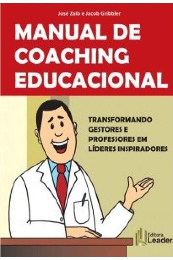 Formação de Coaching Educacional - Como transformar Professores e Gestores em Líderes Inspiradores (Português)