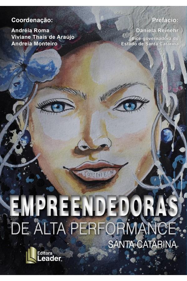 Livro Empreendedoras de Alta Performance Santa Catarina