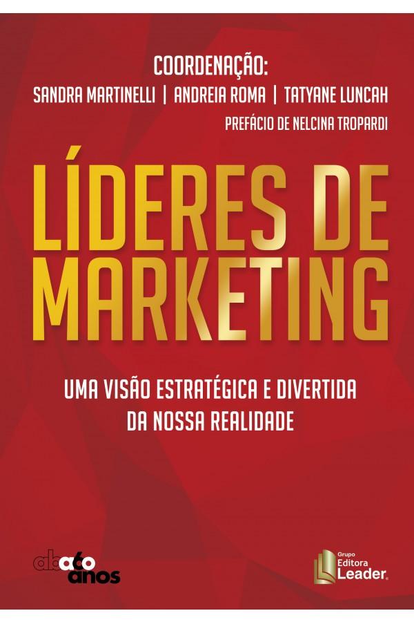Livro Líderes de Marketing - Uma visão estratégica e divertida da nossa realidade (Português)
