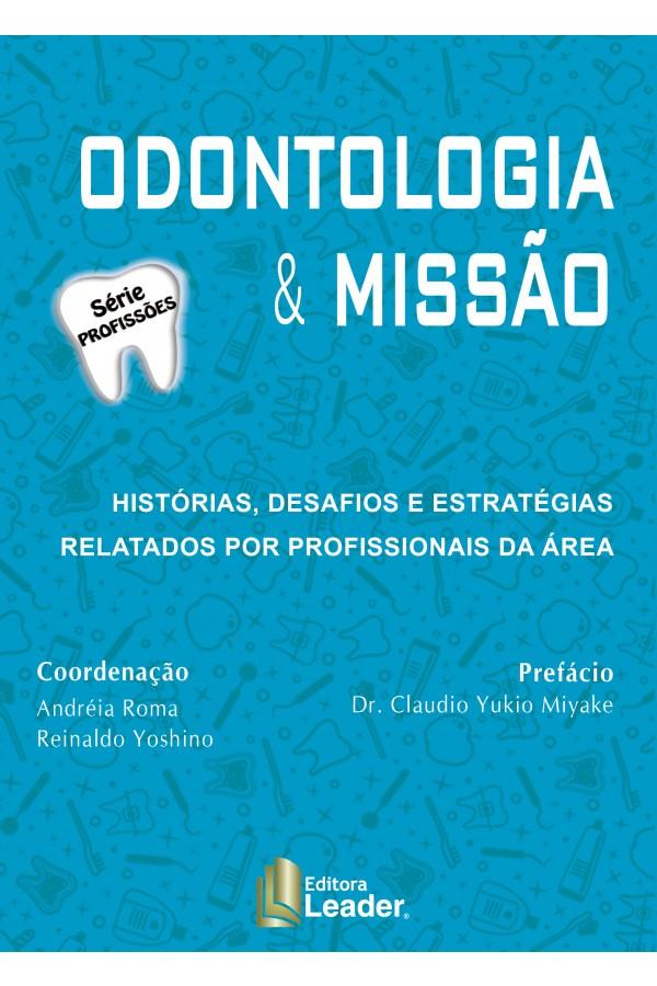 Livro Odontologia & Missão