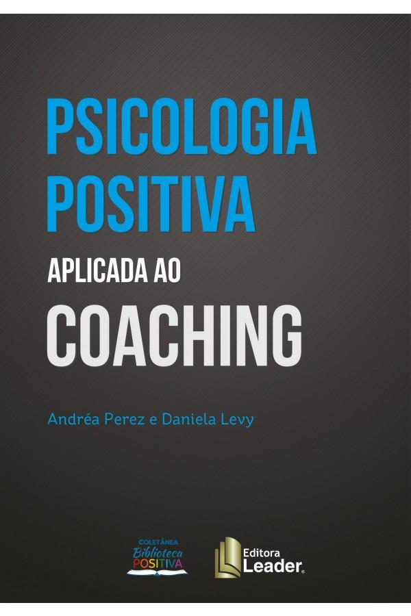 Livro Coaching e Psicologia Positiva (Português)