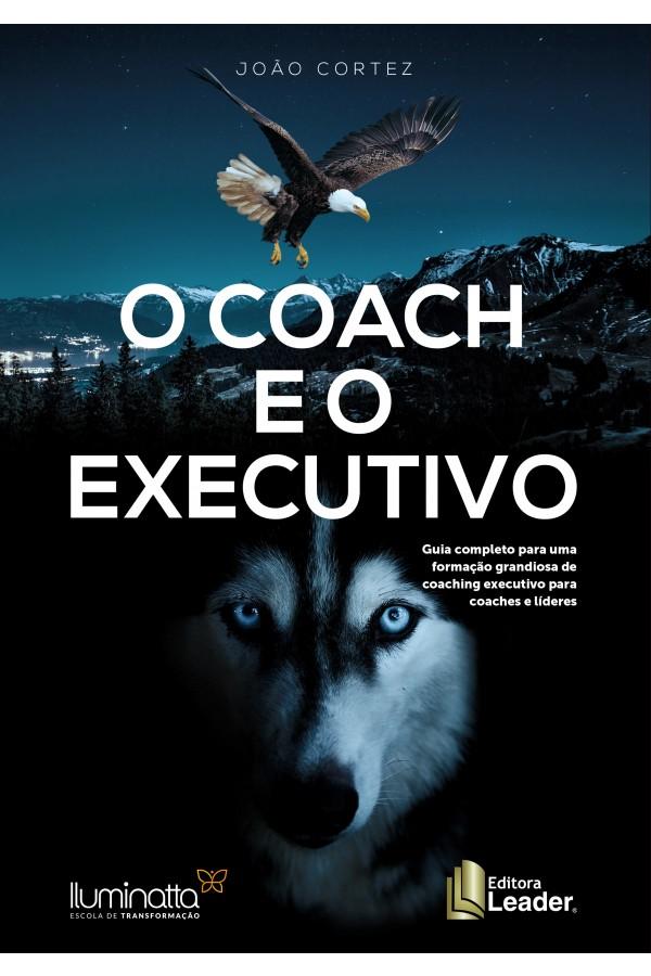 Livro O Coach e o Executivo