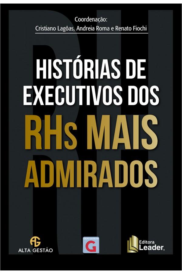 Histórias de Executivos dos RHS Mais Admirados - Valor de Compra para 30 exemplares