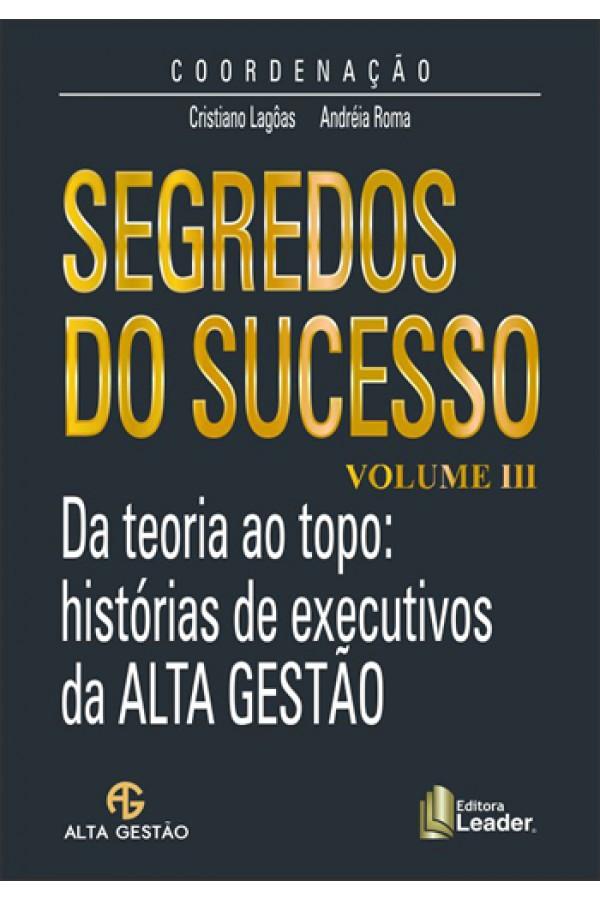 Livro Segredos do Sucesso volume III
