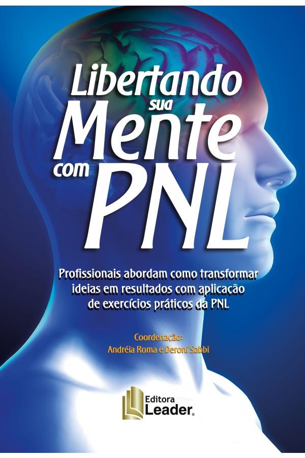 """Libertando Sua Mente com PNL - """"Apostila de PNL"""""""