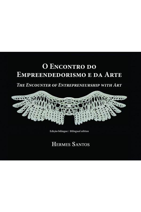O Encontro do Empreendedorismo e da Arte (Edição Bilíngue)