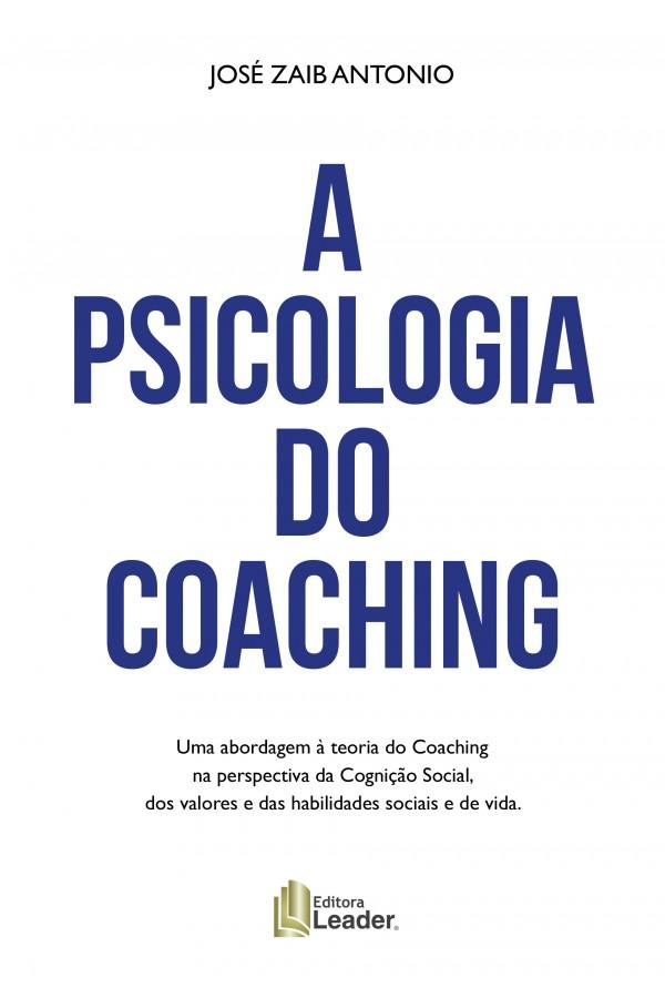 A Psicologia do Coaching