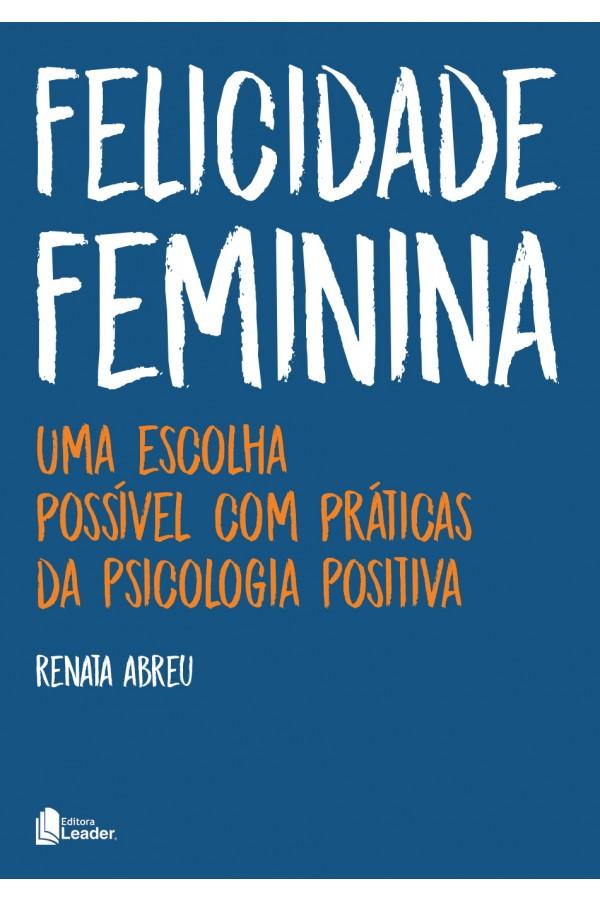 Livro Felicidade Feminina