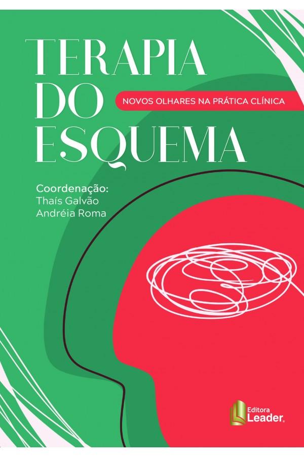 Livro Terapia do Esquema I NOVOS OLHARES NA PRÁTICA CLÍNICA (Português)