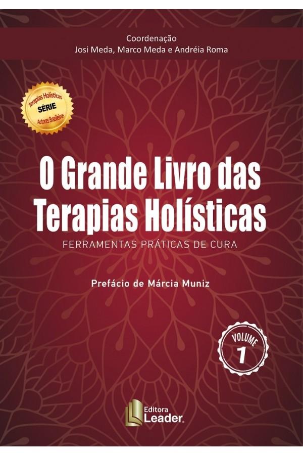 O Grande Livro das Terapias Holísticas