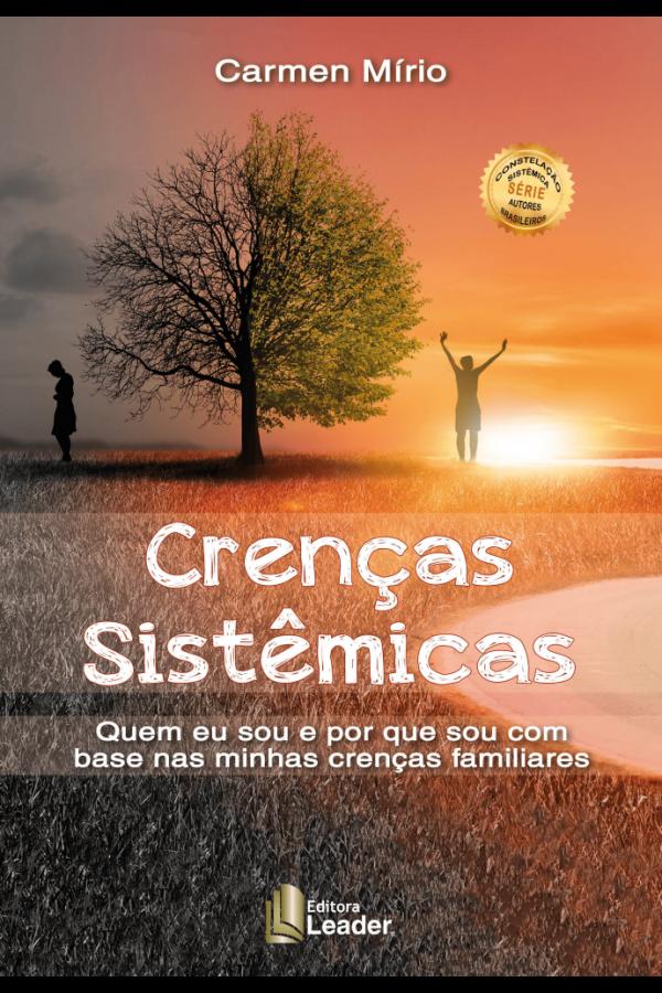 Crenças Sistêmicas - Quem eu sou e por que sou  combase nas minhas crenças familiares