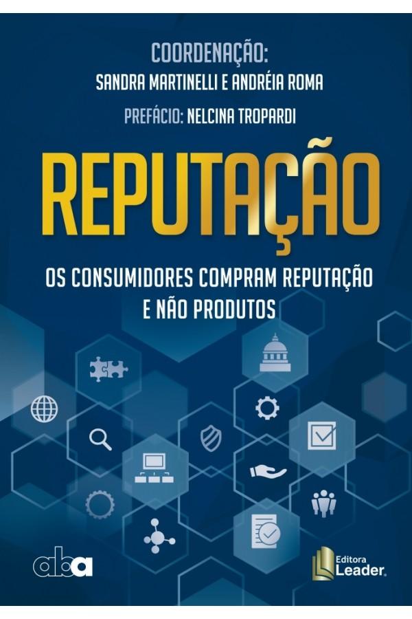 Livro Reputação - os consumidores compram reputação e não produtos