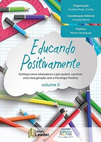 Livro Educando Positivamente Volume II